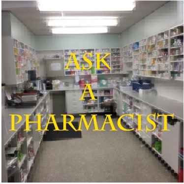 Ask A Pharmacist