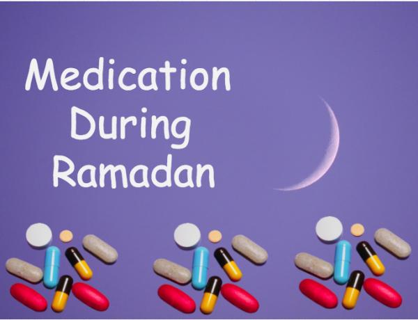 Medication During Ramadan