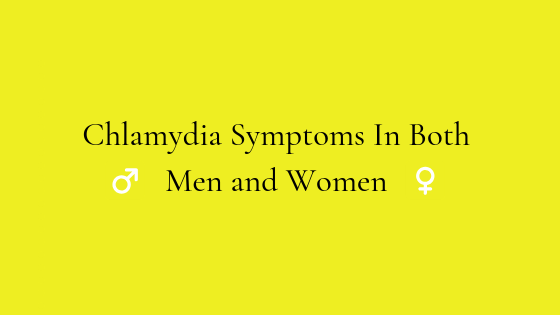 Chlamydia Symptoms In Both Men and Women