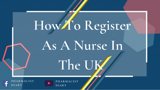 How To Register As A Nurse In The UK