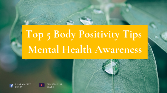 Top 5 Body Positivity Tips Mental Health Awareness