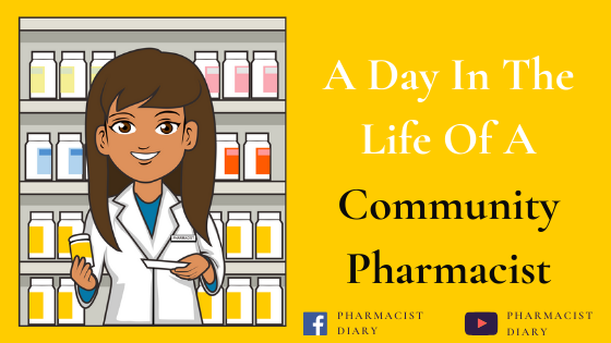 A Day In The Life Of A Community Pharmacist