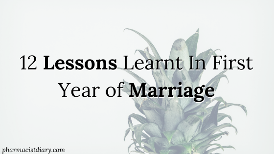 12 Lessons Learnt In My First Year of Marriage