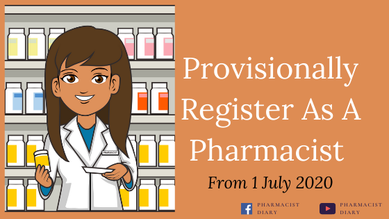 Provisionally Register As A Pharmacist From 1 July 2020